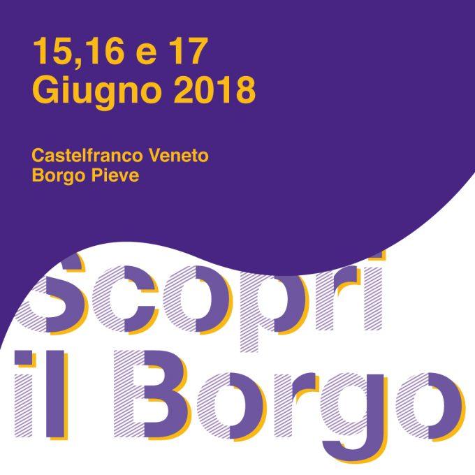 Scopri il Borgo Castelfranco Veneto